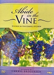 Abide in the Vine: Gospel of John DVD/MP3