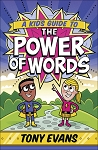 Kids Guide to the Power of Words