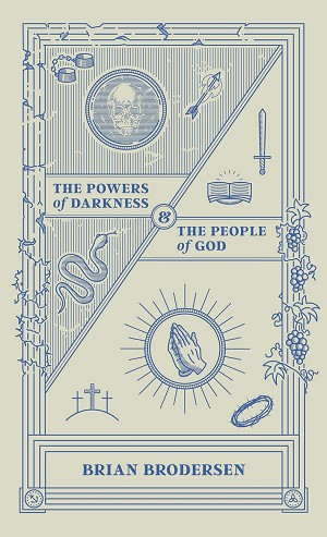 The Powers of Darkness and the People of God